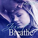 Just Breathe Audiobook by Vincent Morrone Narrated by Amy Hilburn