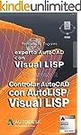 Controlar AutoCAD con AutoLISP/Visual...