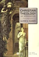 Christian Theology: An Introduction   by McGrath