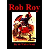 Rob Roy ~ Sir Walter Scott