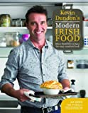 Kevin Dundon's Modern Irish Food by Dundon, Kevin (2013) Hardcover