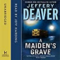 A Maiden's Grave Audiobook by Jeffery Deaver Narrated by Jeffrey Harding