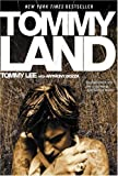 img - for Tommyland by Tommy Lee (Sep 13 2005) book / textbook / text book