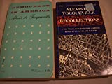 img - for Alexis de Tocqueville 2 Volumes Set: Democracy in America, Volume I & Recollections book / textbook / text book
