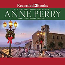A Christmas Escape (       UNABRIDGED) by Anne Perry Narrated by Steven Crossley