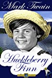 The Adventures of Huckeberry Finn (Special Illustrated Edition): Enhanced edition with over 180 high quality original black and white inkpen illustrations