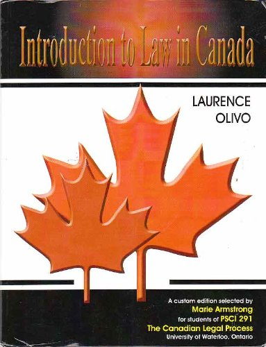 Introduction to Law in Canada, Custom Edition for Students of PSCI 291