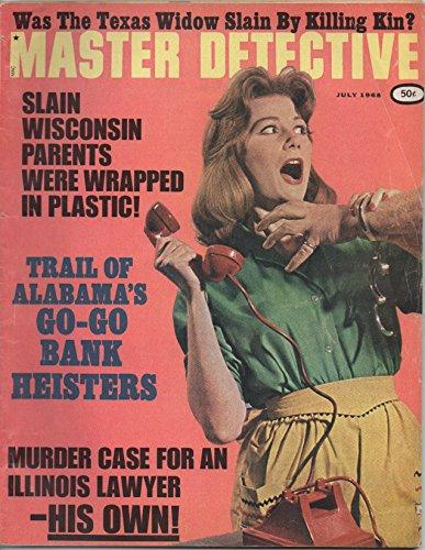 master-detective-vol-76-no-4-july-1968-was-texas-widow-slain-by-killing-kin-slain-wisconsin-parents-