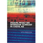 Engaging Privacy and Information Technology in a Digital Age