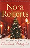 Nora Roberts The MacGregor Brides: Christmas Fairytales (Mills & Boon Single Titles, Mills & Boon Special Releases)