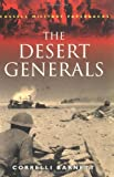 The Desert Generals (Cassell Military Paperbacks) (0304352802) by Barnett, Correlli