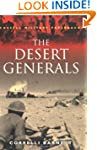 The Desert Generals (Cassell Military...