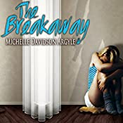 The Breakaway | Michelle Davidson Argyle