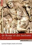 echange, troc Hervé Inglebert - Atlas de Rome et des Barbares, IIIe-VIe siècles. La fin de l Empire romain en Occident