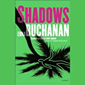 Shadows: A Novel | [Edna Buchanan]