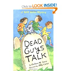 Dead Guys Talk: A Wild Willie Mystery (Wild Willie Mysteries)