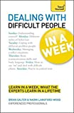 img - for Dealing with Difficult People in a Week (Teach Yourself) by Brian Salter (2013-07-26) book / textbook / text book