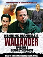 Wallander: Episode 1 - Before the Frost