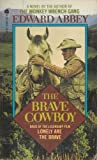 BRAVE COWBOY (0380589664) by Abbey, Edward