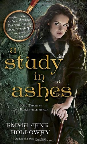 Image of A Study in Ashes: Book Three in The Baskerville Affair