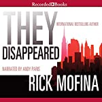 They Disappeared | Rick Mofina