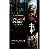 "Guardians of the Forest (Warhammer Novels)von ""Graham McNeill"""
