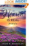 Heaven is Real for All of Us: Proof o...