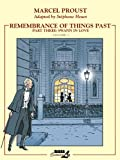 Remembrance of Things Past, Part 3 : Swann in Love Vol.1 (Remembrance of Things Past (Graphic Novels))