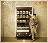 4YU(初回生産限定盤) - さかいゆう