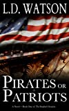 Pirates or Patriots (The Bradford Chronicles)