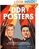 DDR Posters: The Art of East German Propaganda