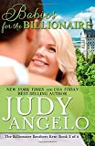 Babies for the Billionaire (The Billionaire Brothers Kent Series)