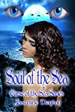Soul of the Sea (Curse of the Sea Book 1)