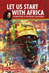 Let Us Start with Africa: Foundations...