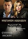 MISTAKEN ASSASSIN (A Christian Romantic Suspense) (Overcoming Evil Book 1)
