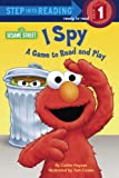 I Spy: A Game to Read and Play (Step into Reading, Step 1, paper) (0679849793) by Caitlin Haynes