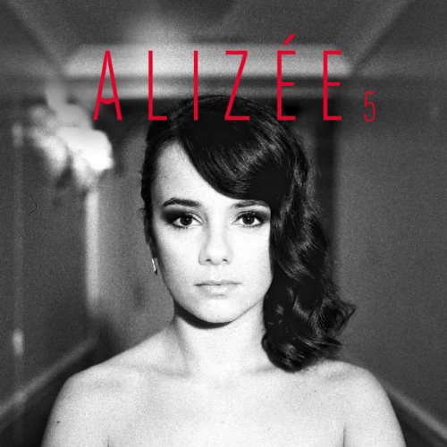 Alizee-5-FR-CD-FLAC-2013-FADA Download