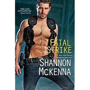 Fatal Strike by Shannon McKenna