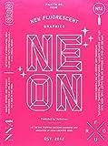 Neon : New Fluorescent Graphics [Coloris aléatoire]