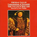 Tallis - Lamentations of Jeremiahby Thomas Tallis