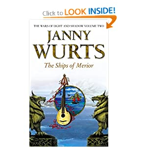 The Ships of Merior (The Wars of Light and Shadow, Book 2) (The Wars of Light and Shadow series) by Janny Wurts
