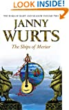 The Ships of Merior (The Wars of Light and Shadow, Book 2) (The Wars of Light and Shadow series)