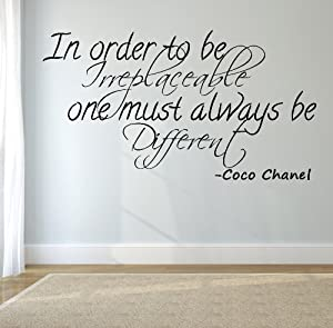 Amazon.com - Coco Chanel Quote- In Order to Be Irreplaceable, One Must
