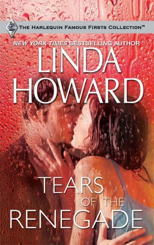 Tears of the Renegade (Harlequin Famous Firsts), Buch