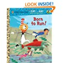 Born to Run! (Dr. Seuss/Cat in the Hat) (Little Golden Book)