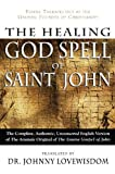 img - for The Healing God Spell Of Saint John book / textbook / text book