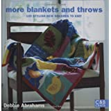 More Blankets and Throws: 100 Stylish New Squares to Knit (C&B Crafts)by Debbie Abrahams