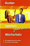 Spanisch ganz leicht Wortschatz