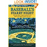 Baseball's Starry Night: Reliving Major League Baseball's 2011 Wild Card Night of Shock and Awe by Paul Kocak