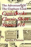 The Adventure Of The Clapham Cook (Illustrated) (Caple Books Classic Short Stories Book 18)